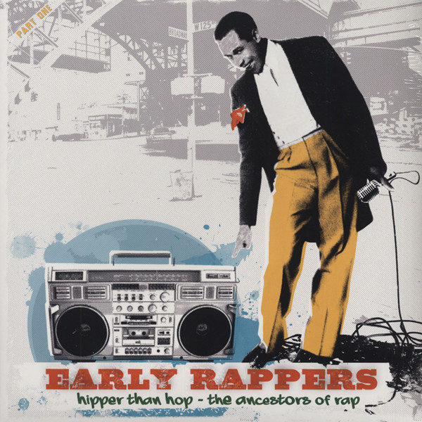 Early Rappers (2-LP)