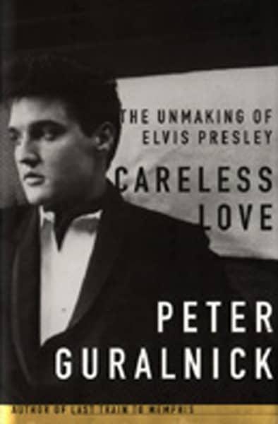 Peter Guralnick: Careless Love -