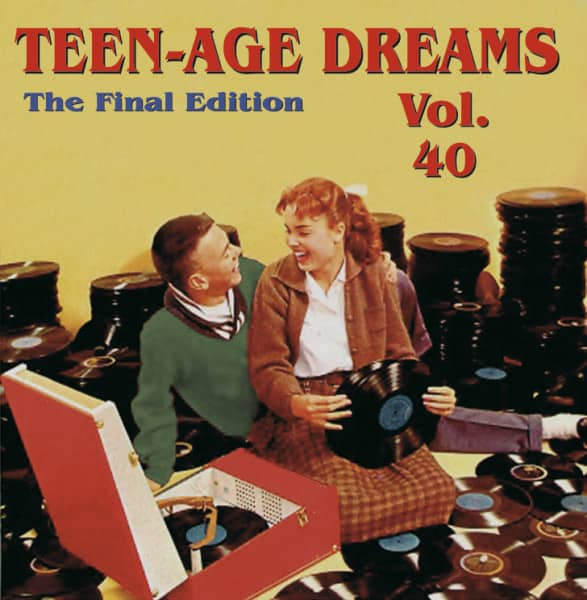Teen-Age Dreams Vol.40 - Final Edition (CD)