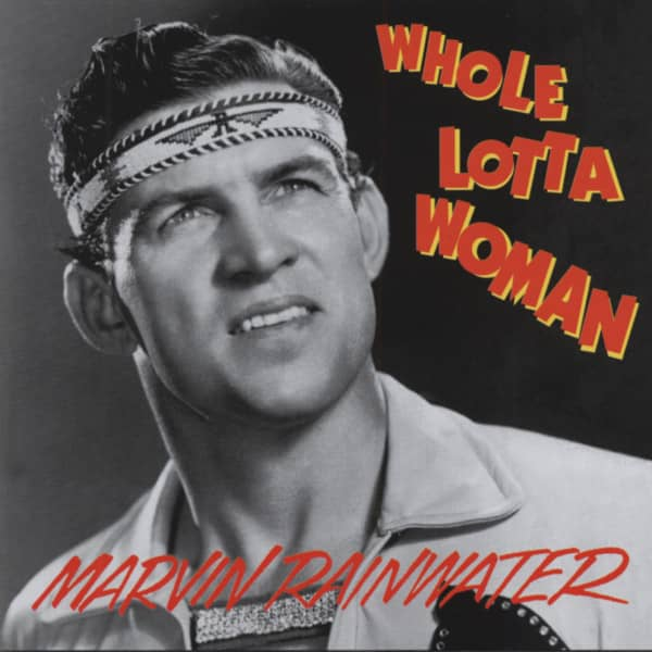 Whole Lotta Woman - Rockin Rollin Rainwater (CD)
