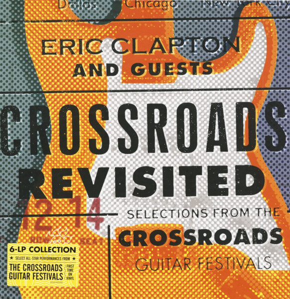 Crossroads Revisited: Selections From The Crossroads Guitar Festivals (6-LP-Box)