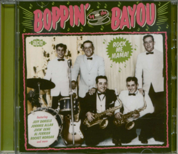 Boppin' By The Bayou - Rock Me Mama