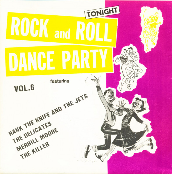 Rock And Roll Dance Party Tonight Vol.6 (7inch, EP, 45rpm, PS)