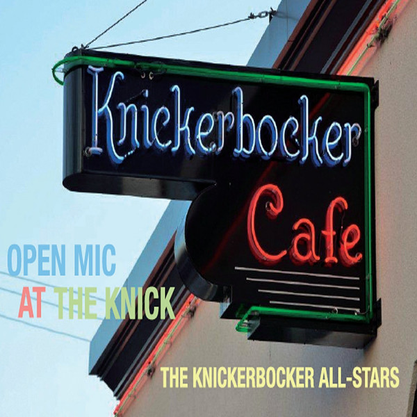 Open Mic at the Knick