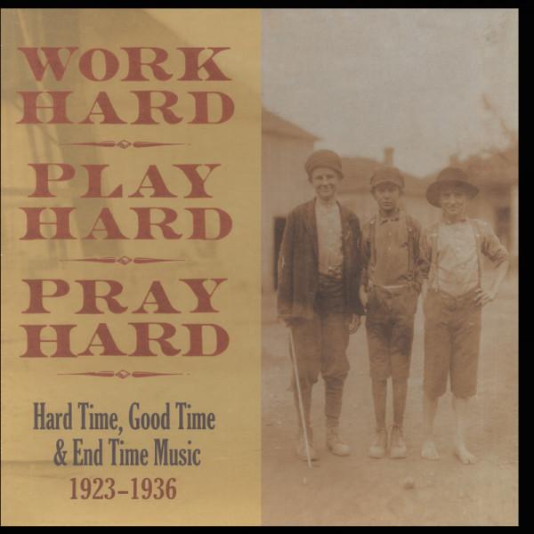 Work Hard Play Hard Pray Hard (3-LP)