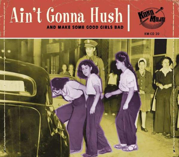 Ain't Gonna Hush (CD)