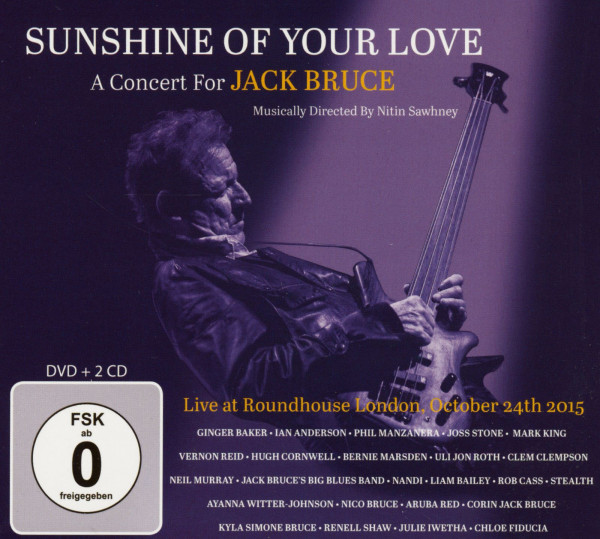 Sunshine Of Your Love - A Concert For Jack Bruce (2-CD & DVD)