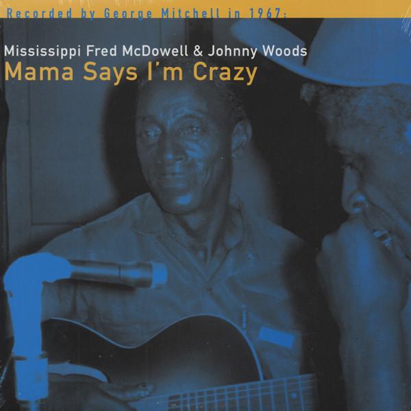 Mama Says I'm Crazy