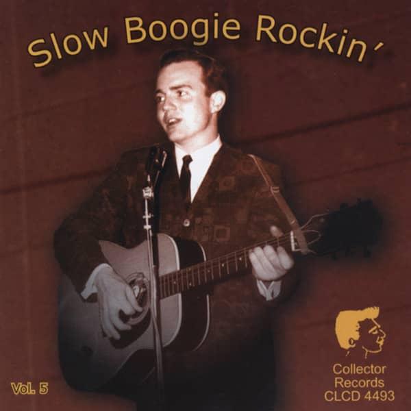 Vol.5, Slow Boogie Rockin'