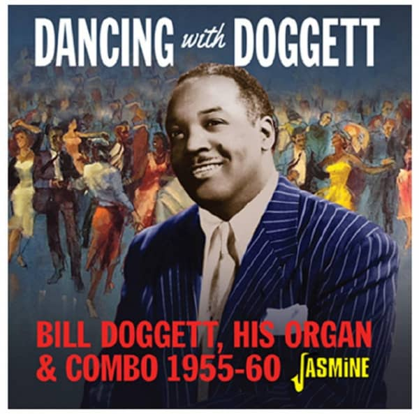 Dancing with Bill Doggett, His Organ and Combo, 1955-1960 (CD)