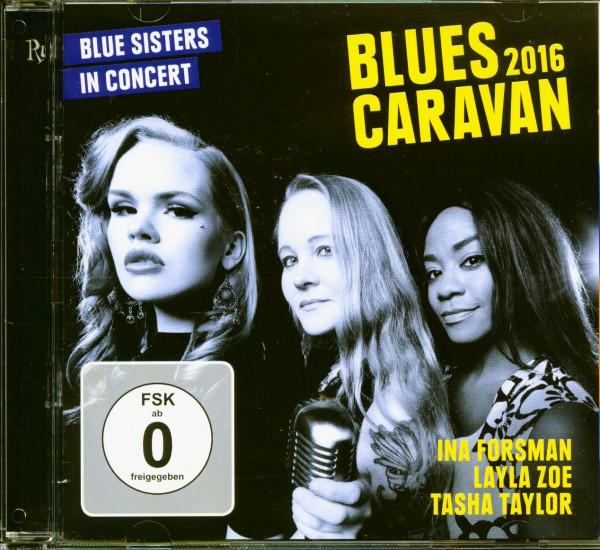 Blue Sisters In Concert - Blues Caravan 2016 (CD & DVD)