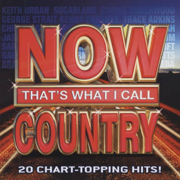 Now, That's What I Call Country 2008