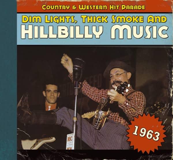 1963 - Dim Lights, Thick Smoke And Hillbilly Music