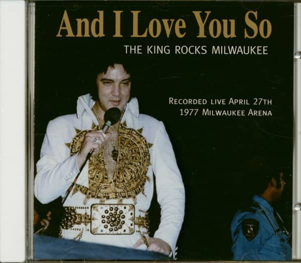 And I Love You So - The King Rocks Milwaukee (CD)