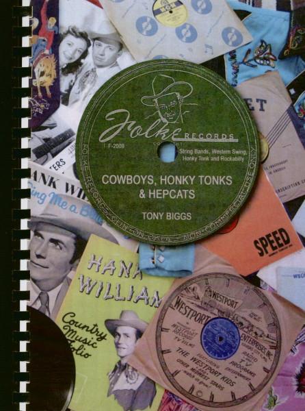 Cowboys, Honky Tonks & Hepcats - by Tony Biggs
