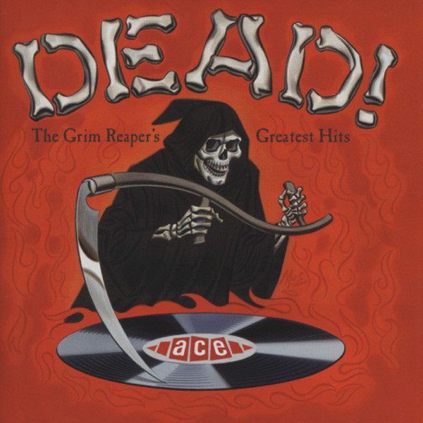 Dead ! The Grim Reaper's Greatest Hits