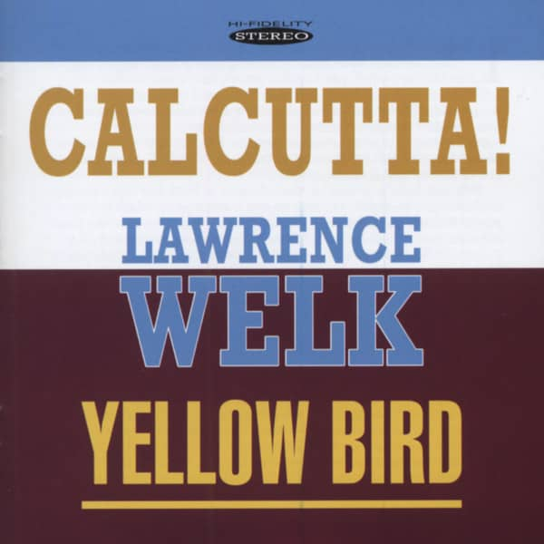 Calcutta! - Yellow Bird