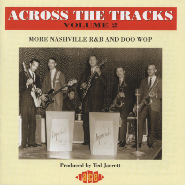 Vol.2, Across The Tracks - Nashville R&B