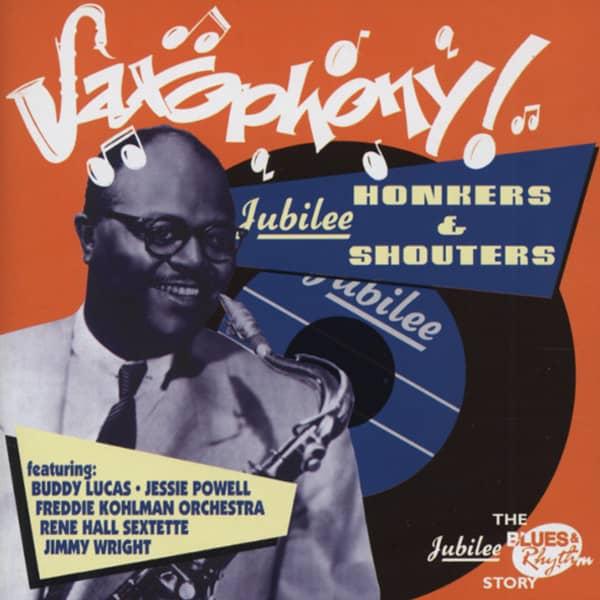 Saxophony - Jubilee Honkers & Shouters (CD)