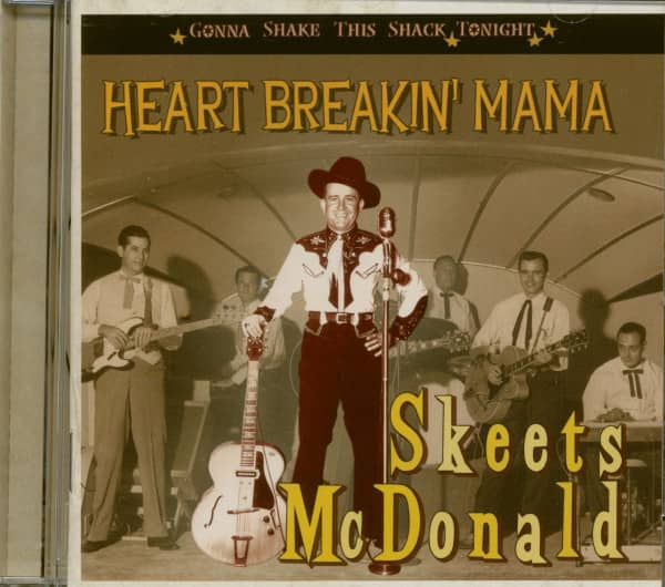 Heart Breakin' Mama - Gonna Shake This Shack Tonight