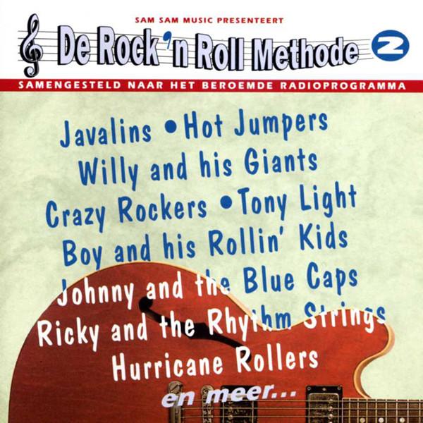 Vol.2, De Rock & Roll Methode
