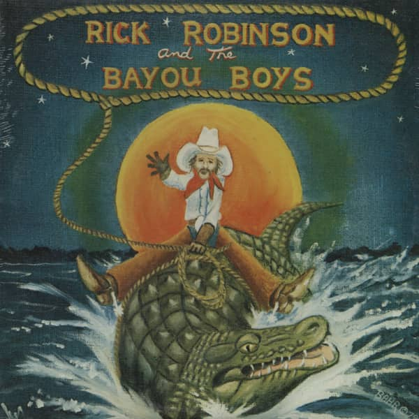 Rick Robinson & The Bayou Boys (LP)
