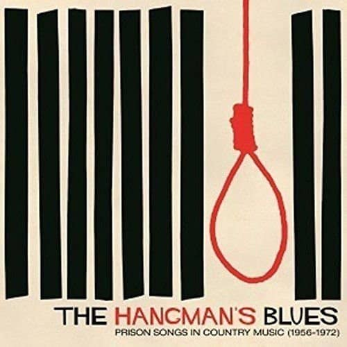 The Hangman's Blues: Prison Song In Country Music 1959-1972 (LP, Ltd.)