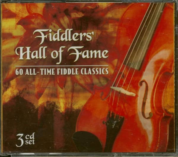 Fiddlers' Hall Of Fame - 60 All-Time Fiddle Classics (3-CD)