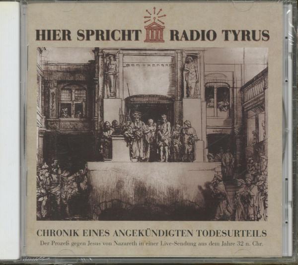 Radio Tyrus Vol.1 - Der Prozess