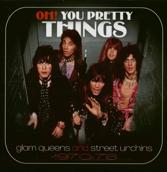 Oh! You Pretty Things - Glam Queens And Street Urchins 1970-76 (3-CD)