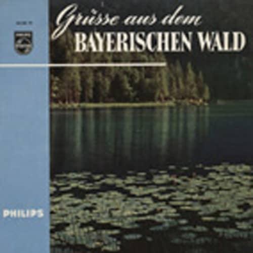 Grüsse aus dem Bayerischen Wald 7inch, 45rpm, EP, PS