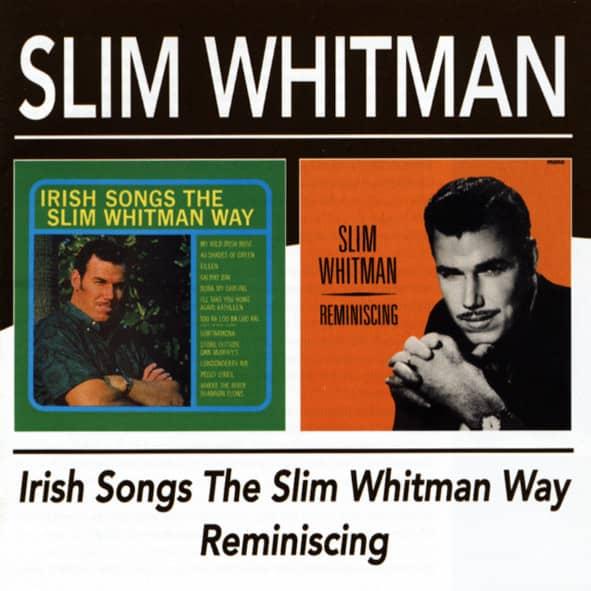 Irish Songs The Whitman Way & Reminiscing