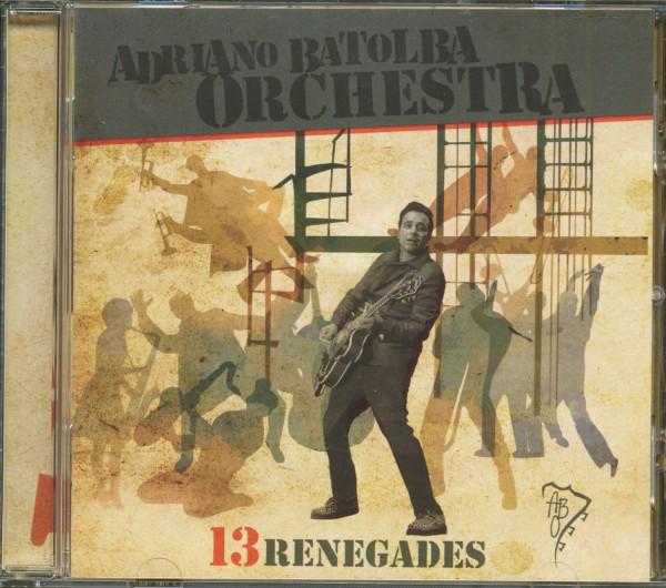 13 Renegades (CD)