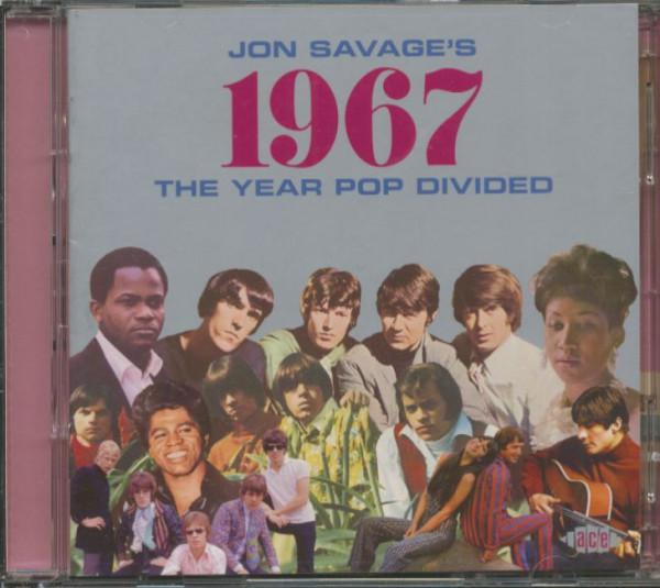 Jon Savage's 1967 - The Year Pop Divided (2-CD)