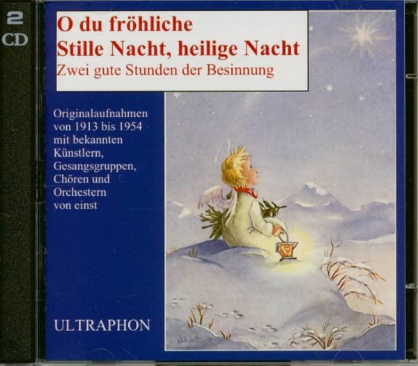 O du fröhliche - Stille Nacht, heilige Nacht (2-CD)