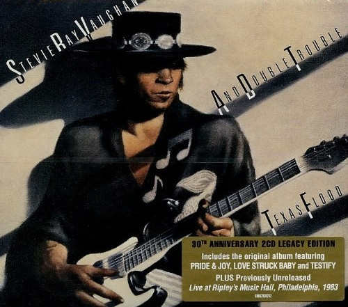 Texas Flood - Legacy 30th Anniversary Edition