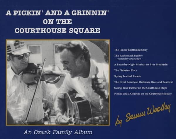 Coombs, Samm Woolley - A Pickin' And A Grinnin' On The Courthouse Square - Jimmy Driftwood Story