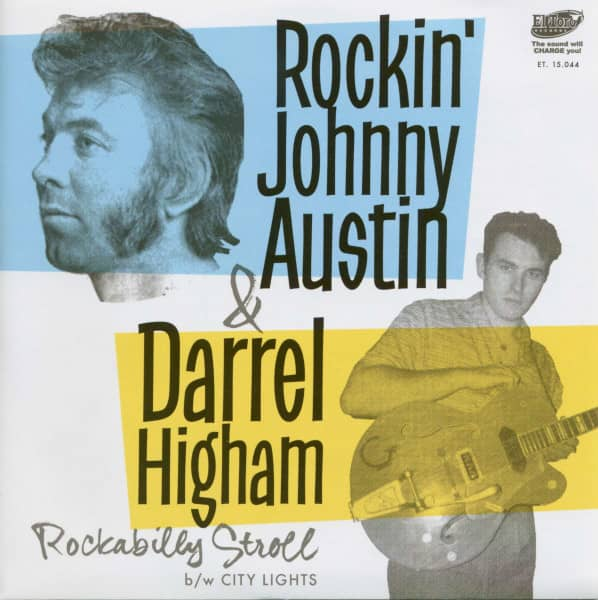 Rockin' Johnny Austin & Darrel Higham (7inch, 45rpm - Single, PS, BC)