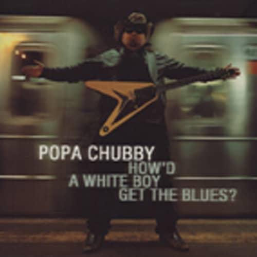 How'd A White Boy Get The Blues? (2-LP)
