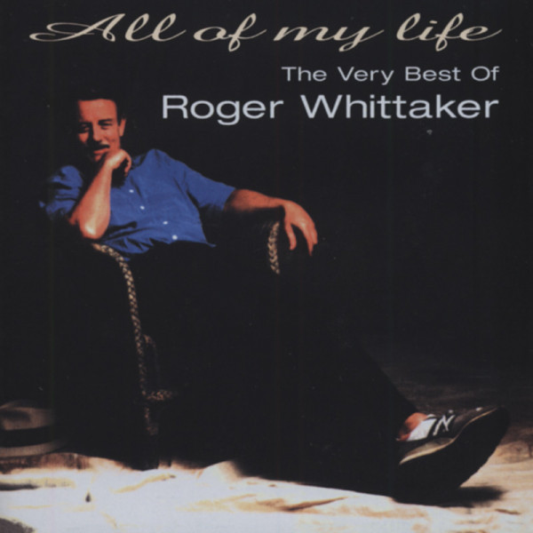 All Of My Life: The Very best Of Roger Whitta