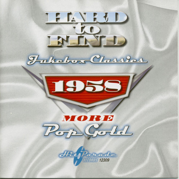 Hard To Find Jukebox Classics - 1958 More Pop Gold (CD)