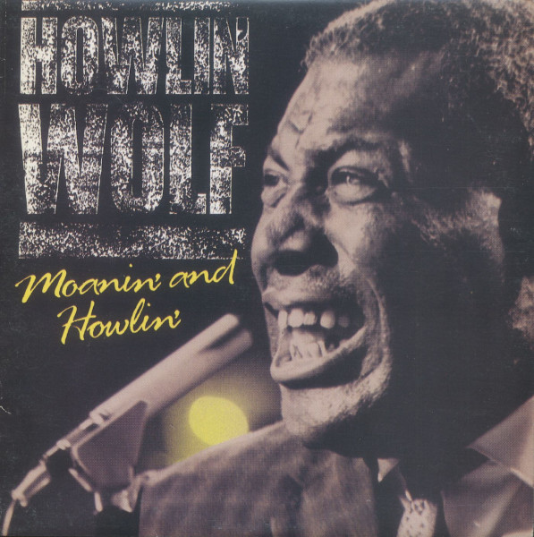 Moanin' And Howlin' (2-LP)