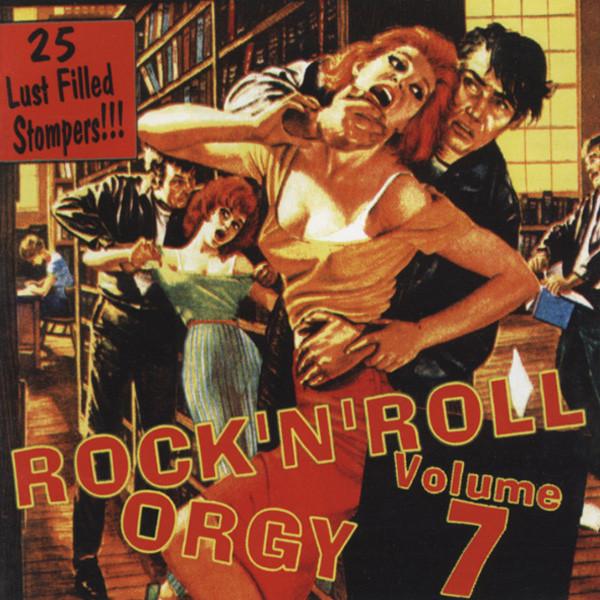 Vol.7, Rock & Roll Orgy