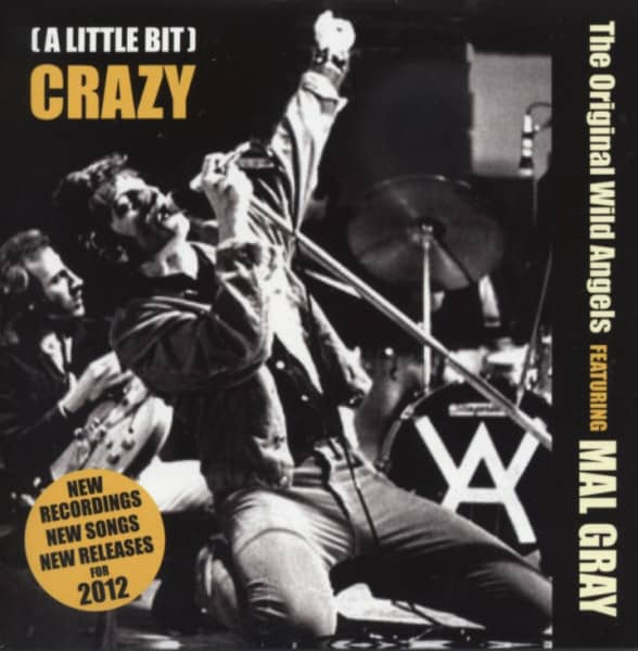 (A Little Bit) Crazy - The Wild Angels feat. Mal Gray(CD)