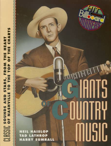 Giants of Country Music - Classic Sounds and Stars, from the Heart of Nashville to the Top of the Charts