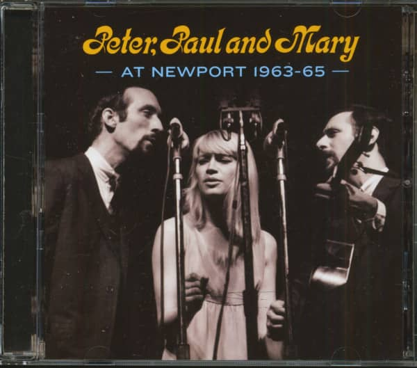 Peter, Paul and Mary at Newport 1963-65 (CD)