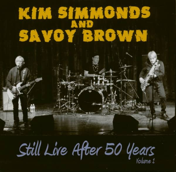 Kim Simmonds And Savoy Brown - Still Live After 50 Years Vol.1 (CD)