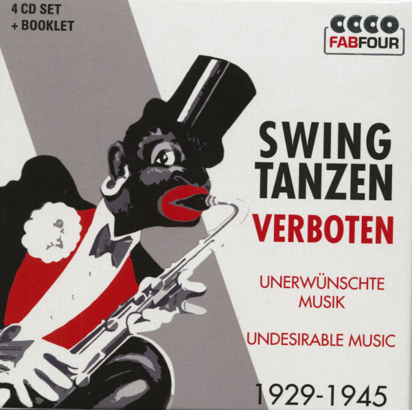 Swing Tanzen Verboten - Unerwünschte Musik (4-CD)