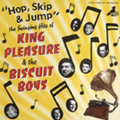 Hop, Skip & Jump - The Swinging Hits Of King Pleasure & The Biscuit Boys (CD)