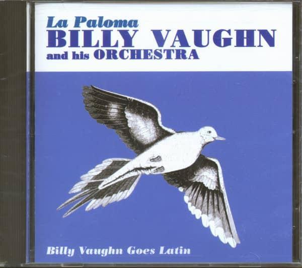 La Paloma - Billy Vaughn Goes Latin (CD)